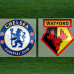 Watford vs Chelsea 1-2 Match Report and Player Ratings