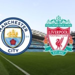 Manchester City Vs Liverpool (2-1) Match Report and Player Ratings