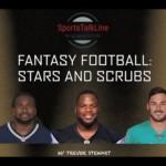 Fantasy Football: Stars and Scrubs – Episode 2