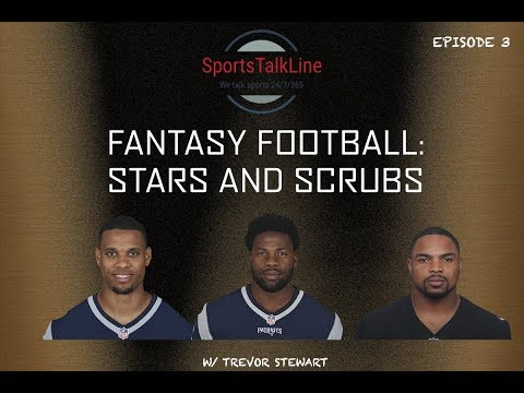 Fantasy Football: Stars and Scrubs - Episode 3