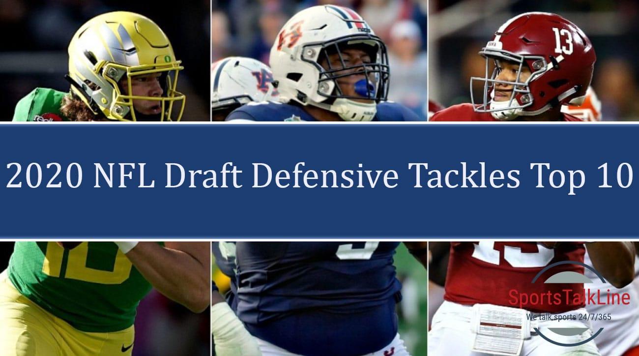 Top Ranked Fantasy Defenses 2020.2020 Nfl Draft Top 10 Defensive Tackles Sportstalkline