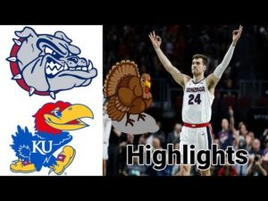Gonzaga vs Kansas Highlights | NCAA Basketball November 26